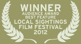 Northwest Film Forum Local Sightings Film Festival Audience Award - Best Feature